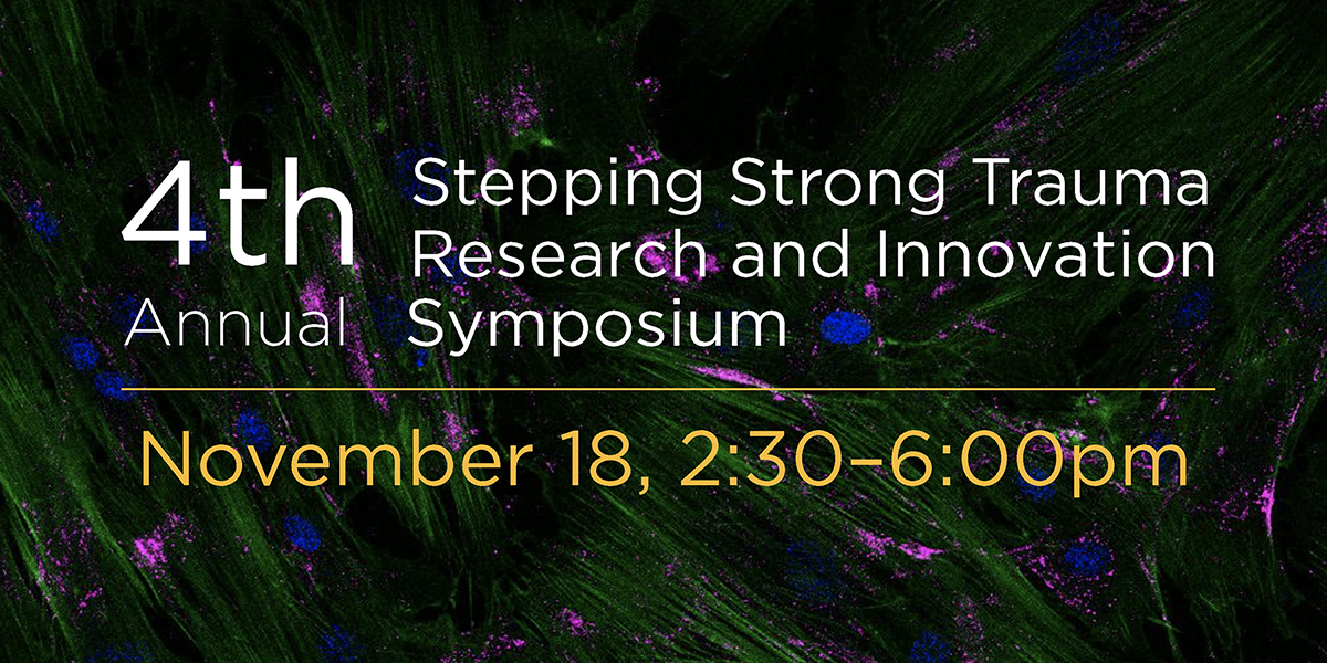4th Annual Stepping Strong Trauma Research and Innovation Symposium